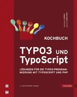 TYPO3 und TypoScript - Kochbuch