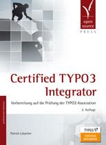 Certified TYPO3 Integrator - 2. Auflage
